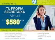 Tu propia secretaria virtual desde $ 580 pesos mensuales