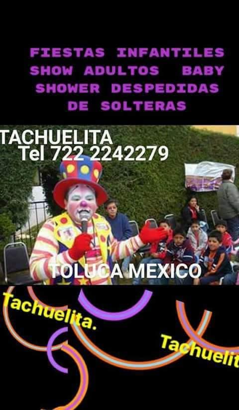 Fotos de Payasos en toluca tachuelita internacional 3
